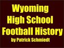 Wyoming High School History